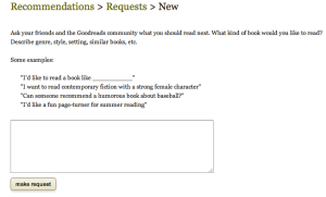 You can request book recommendations from the community members