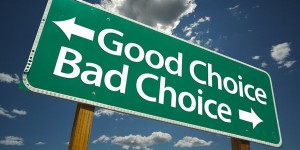 good bad choice